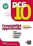 DCG 10 - Comptabilité approfondie -Manuel et applications