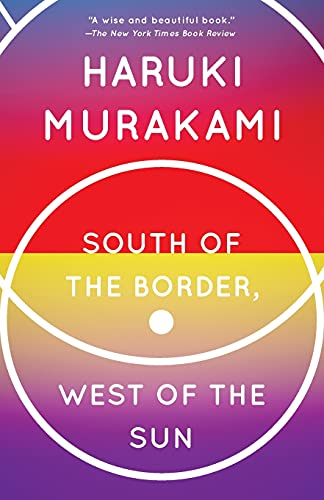 South of the Border, West of the Sun: A Novel (Vintage International)の詳細を見る