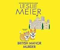 British Manor Murder (Lucy Stone Mysteries)