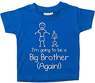 60 Second Makeover Limited Blue I'm Going to Be A Big Brother Again Blue Tshirt Baby Kids Available in Sizes 0-6 Months to 14-15 Years New 5-6 Years Blue