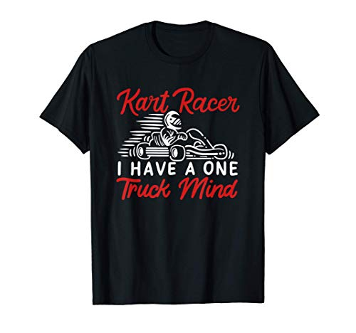 IR A KARTING I Kart Racer Mind Camiseta