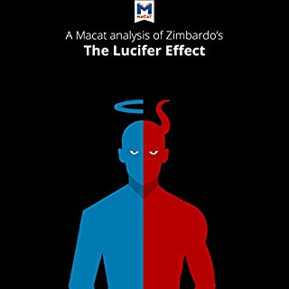 An Analysis of Philip Zimbardo's The Lucifer Effect: Understanding How Good People Turn Evil audiobook cover art