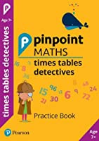 Pinpoint Maths Times Tables Detectives Year 3: Practice Book