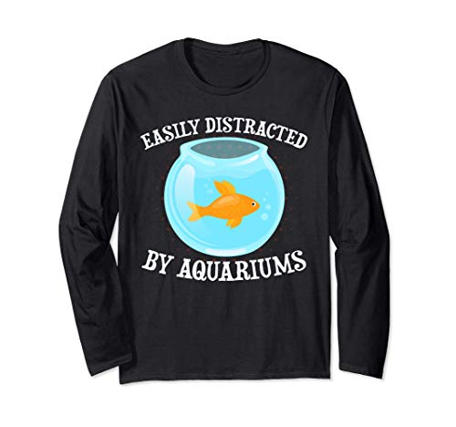 Leicht ablenkbar durch Aquarien Aquarianer Fischpfleger Langarmshirt