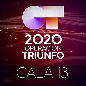 OT Gala 13 (Operación Triunfo 2020)