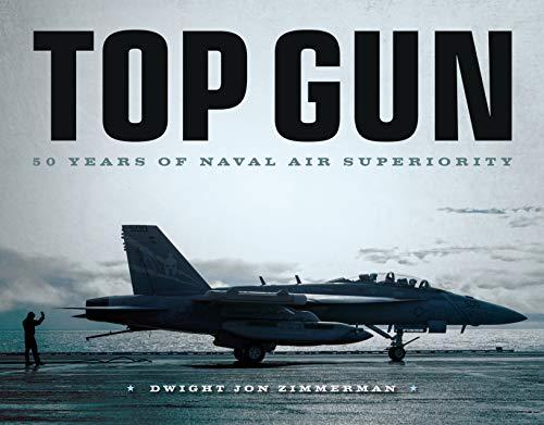 Top Gun: 50 Years of Naval Air Superiority