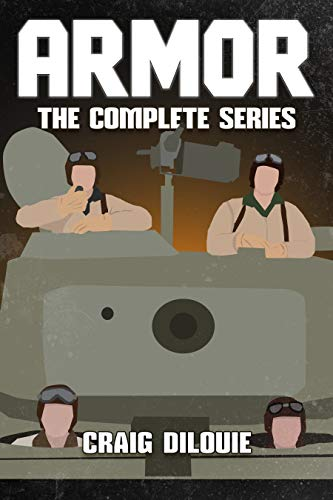 ARMOR, The Complete Series (Books 1-5): a Series about WW2 Tank Warfare (English Edition)