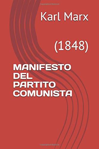 MANIFESTO DEL PARTITO COMUNISTA: (1848)