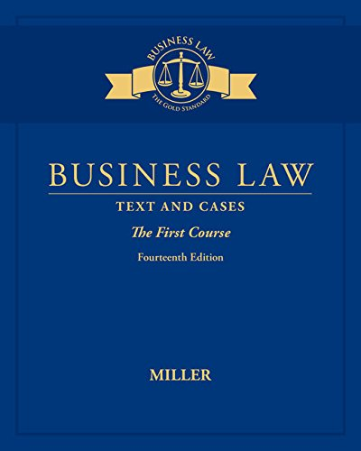 Compare Textbook Prices for Business Law: Text & Cases - The First Course 14 Edition ISBN 9781305967267 by Miller, Roger LeRoy
