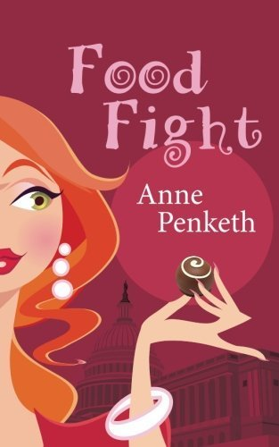 Food Fight: A Novel by Anne Penketh (2015-04-17)