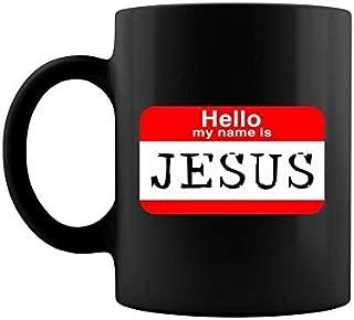 Daughter 30th Birthday Mug Daughter Gift From Hello My Name Is Jesus Halloween Costume Coffee Mug 11 & 15 OzMom Coffee Mug