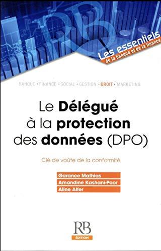 Le Délégué à la protection des données (DPO)