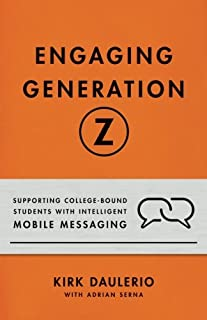 Engaging Generation Z: Supporting College-Bound Students with Intelligent Mobile Messaging