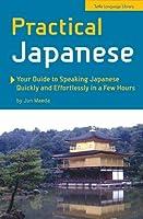 プラクティカル・ジャパニーズ Practical Japanese