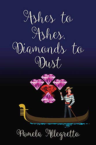 Ashes to Ashes, Diamonds to Dust (English Edition)