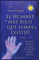El Hombre Mas Rico Que Jamas Existio/ The Richest Man Who Ever Lived (Exito/ Success)
