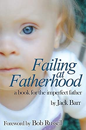 Failing at Fatherhood