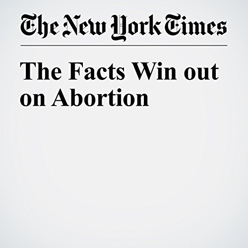 The Facts Win out on Abortion audiobook cover art