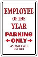 EMPLOYEE of the YEAR Sign parking office worker award   Indoor/Outdoor   12