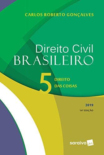 Direito civil brasileiro 5 : Direito das coisas - 14ª edição de 2019