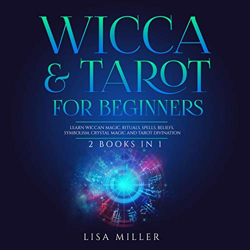 Wicca & Tarot for Beginners: 2 Books in 1 cover art