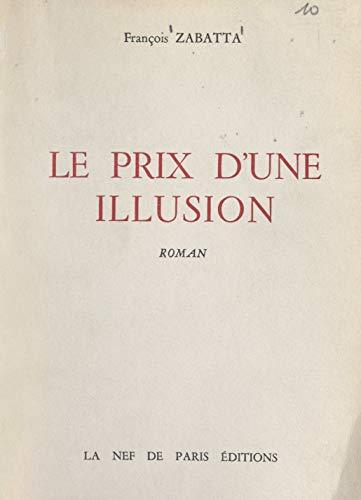 Le prix d'une illusion (French Edition)