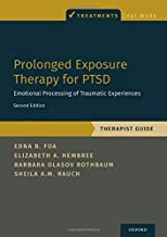 Best prolonged exposure therapy for ptsd therapist guide Reviews