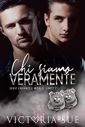 Chi Siamo Veramente (Serie Enhanced World Vol. 2)