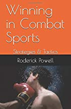 Winning in Combat Sports: Strategies & Tactics