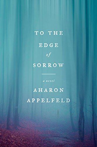 Image of To the Edge of Sorrow: A Novel