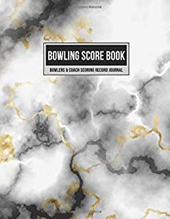 Bowling Score Book Bowlers & Coach Scoring Record Journal: Team Game Score Keeper Notebook with Formatted Sheets for Strikes, Spares, Handicap & Notes (Black & Gold Marble)