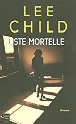 LISTE MORTELLE de LEE CHILD