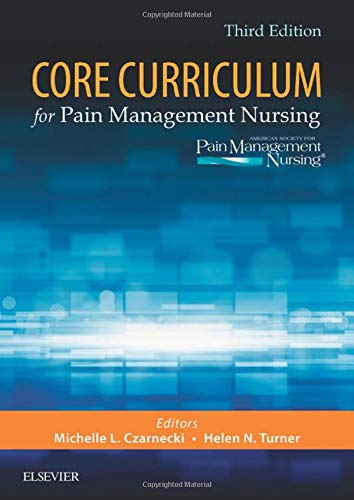 Compare Textbook Prices for Core Curriculum for Pain Management Nursing 3 Edition ISBN 9780323461986 by ASPMN