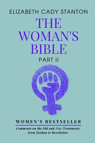 The Woman's Bible: Part 2