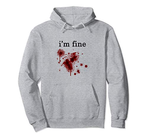 I'm Fine Gross Bloody Wound Halloween Costume Hoodie