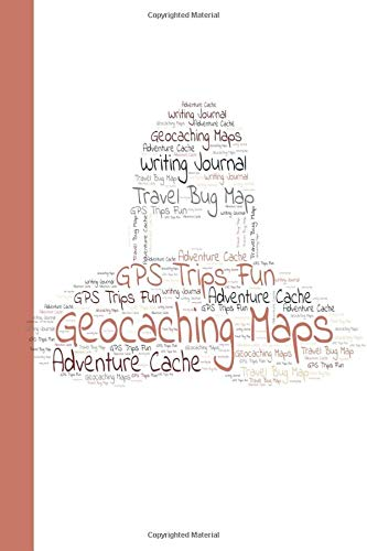 Geocaching Maps: A Seek & Find Record Book For Your Geocaching Adventures
