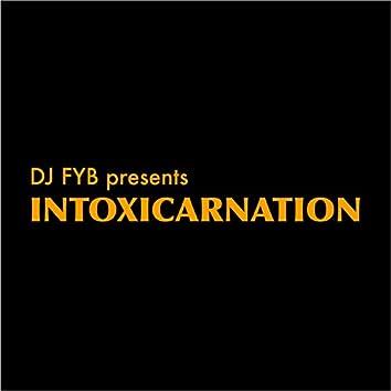 Intoxicarnation