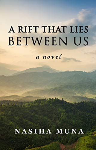 A Rift That Lies Between Us: A Novel by [Nasiha Muna]
