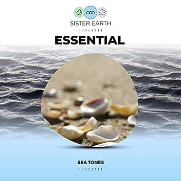 ! ! ! ! ! ! ! ! Essential Sea Tones ! ! ! ! ! ! ! !