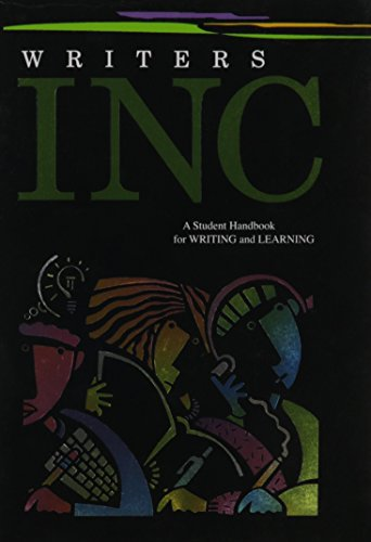 Writers INC: A Student Handbook for Writing and Learning...