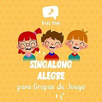 Singalong Alegre para Grupos de Juego