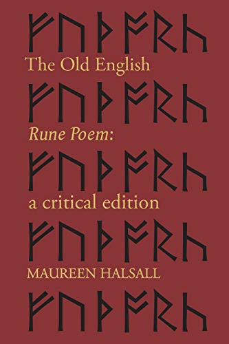 Compare Textbook Prices for The Old English Rune Poem: A Critical Edition McMaster Old English Studies and Texts  ISBN 9781487592684 by Halsall, Maureen