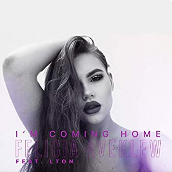 I'm Coming Home