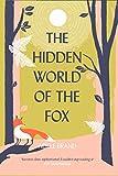 Brand, A: Hidden World of the Fox - Adele Brand