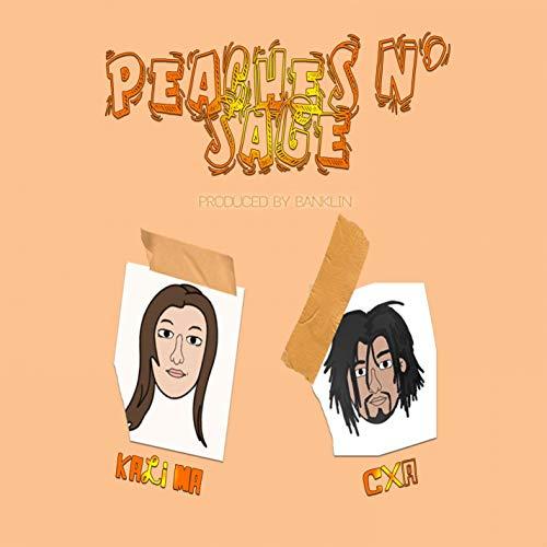 Peaches N' Sage [Explicit]