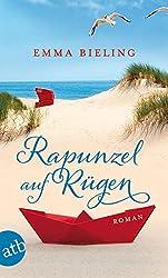 """""""Rapunzel auf Rügen"""" musste ich ..."""