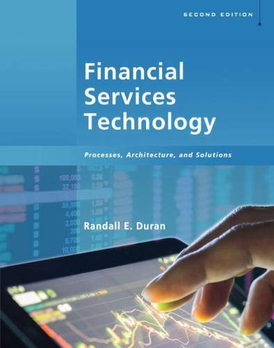Financial Services Technology: Processes, Architecture, and Solutions, 2nd Edition