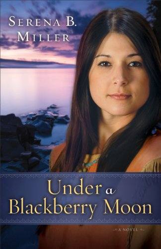 Under a Blackberry Moon (Northwoods Dreams Book #2): A Novel (English Edition)