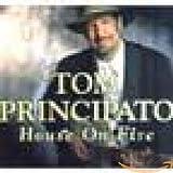 Songtexte von Tom Principato - House on Fire