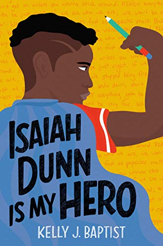 Product Image of the Isaiah Dunn Is My Hero